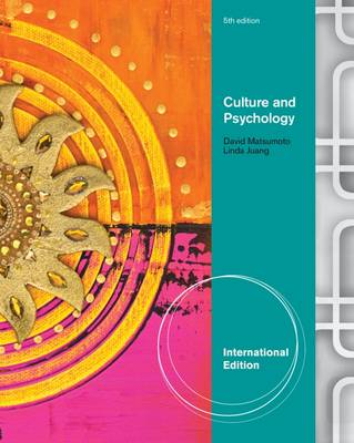 Culture and Psychology - Matsumoto, David, and Juang, Linda