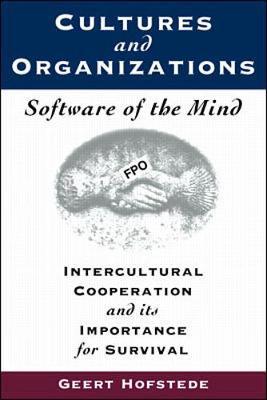 Cultures and Organizations - Hoftstede, Geert, and Hofstede, Geert H