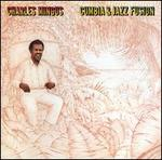 Cumbia & Jazz Fusion [Bonus Tracks]