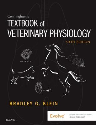 Cunningham's Textbook of Veterinary Physiology - Klein, Bradley G., MD.