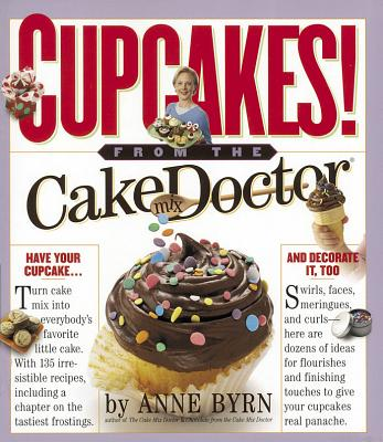 Cupcakes: From the Cake Mix Doctor - Byrn, Anne