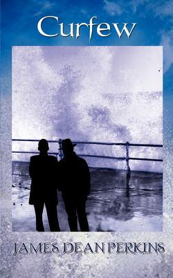Curfew - Perkins, James Dean