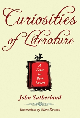 Curiosities of Literature - Sutherland, John
