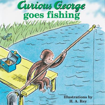 Curious George Goes Fishing -