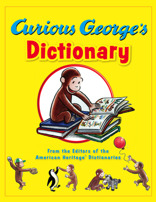 Curious George's Dictionary - Young, Mary O'Keefe, and Hines, Anna Grossnickle