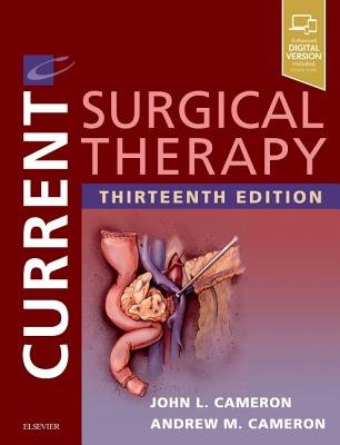 Current Surgical Therapy - Cameron, John L, and Cameron, Andrew M