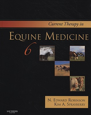 Current Therapy in Equine Medicine - Robinson, N Edward