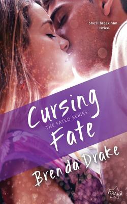 Cursing Fate - Drake, Brenda