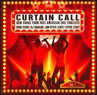 Curtain Call, Vol. 1: New Songs From Past American Idol Finalists - Ryan Starr/AJ Tabaldo/Jon Peter Lewis/Stevie Scott