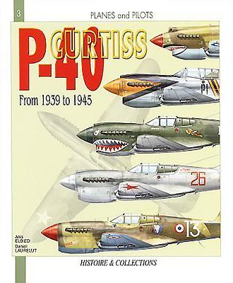 Curtiss P-40 from 1939 to 1945 - Pernes, Emanuel