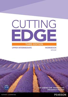 Cutting Edge: Upper Intermediate Workbook with Key - Cunningham, Sarah, and Comyns-Carr, Jane, and Eales, Frances