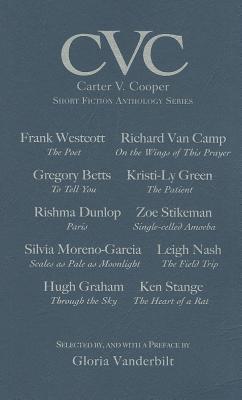 CVC: Book One: Carter V. Cooper Short Fiction Anthology Series - Vanderbilt, Gloria (Selected by)