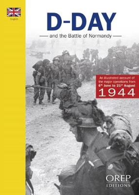 D-Day and the Battle of Normandy - Legout, Ge'rard