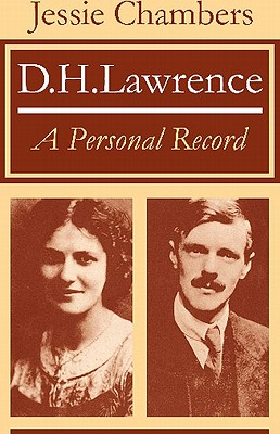 D. H. Lawrence: A Personal Record - Chambers, Jessie