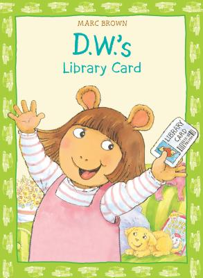 D.W.'s Library Card - Brown, Marc