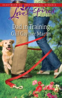 Dad in Training - Martin, Gail Gaymer