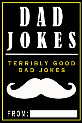 Dad Jokes: Terribly Good Dad Jokes - The Love Gifts, Share