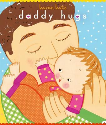 Daddy Hugs -