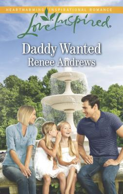 Daddy Wanted - Andrews, Renee