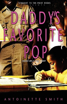 Daddy's Favorite Pop - Smith, Antoinette, Dr.