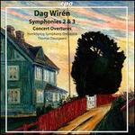 Dag Wirén: Symphonies & Overtures