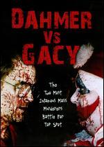 Dahmer vs. Gacy - Ford Austin