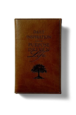 Daily Inspiration for the Purpose Driven Life - Warren, Rick, D.Min.