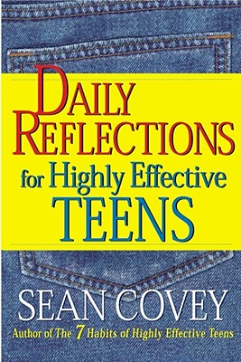 Daily Reflections for Highly Effective Teens - Covey, Sean