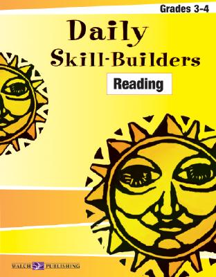 Daily Skill-Builders for Reading: Grades 3-4 - Walch Publishing