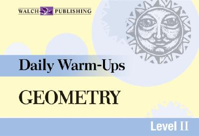 Daily Warm-Ups for Geometry - Walch Publishing