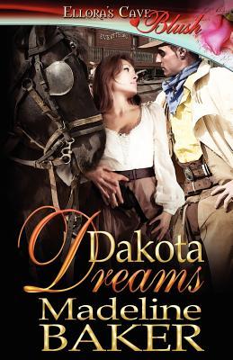 Dakota Dreams - Baker, Madeline