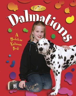 Dalmatians - MacAulay, Kelley, and Kalman, Bobbie, and Crabtree, Marc (Photographer)