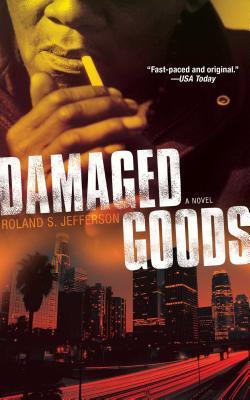 Damaged Goods - Jefferson, Roland S