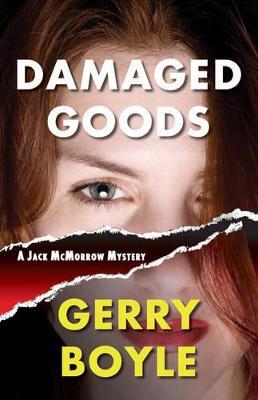 Damaged Goods - Boyle, Gerry
