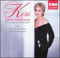 Dame Kiri and Friends: The Gala Concert - Edward Scorgie (vocals); Helen Medlyn (vocals); Kiri Te Kanawa (soprano); Malvina Major (vocals); Malvina Major (soprano);...