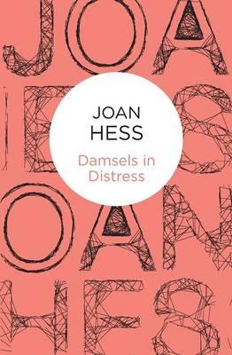 Damsels in Distress - Hess, Joan