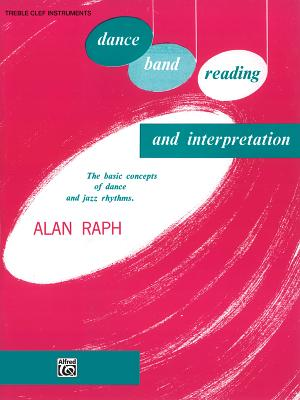 Dance Band Reading and Interpretation - Raph, Alan