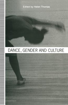 Dance, Gender and Culture - Thomas, Helen (Editor)