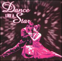 Dance Like a Star - Various Artists