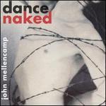 Dance Naked [Bonus CD]