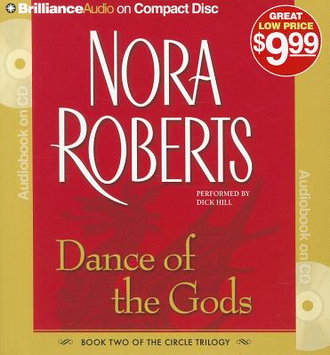 Dance of the Gods - Roberts, Nora, and Hill, Dick (Read by)