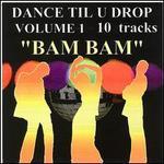 Dance Til U Drop, Vol. 1