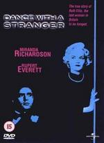Dance with a Stranger - Mike Newell