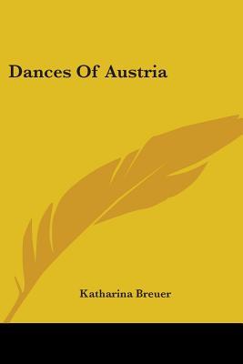 Dances of Austria - Breuer, Katharina