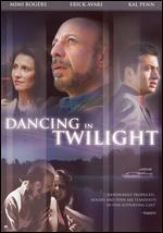 Dancing in Twilight - Bob Roe