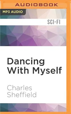 Dancing with Myself - Sheffield, Charles