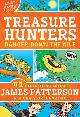 Danger Down the Nile - Patterson, James, MD, and Grabenstein, Chris, and Neufeld, Juliana