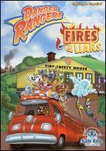 Danger Rangers: Fires & Liars - John Kafka