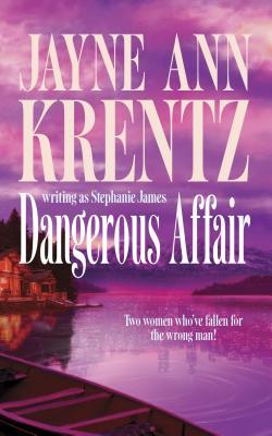 Dangerous Affair: Dangerous Magic\Affair of Honor - Krentz, Jayne Ann