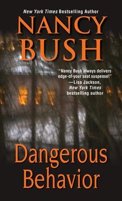 Dangerous Behavior - Bush, Nancy